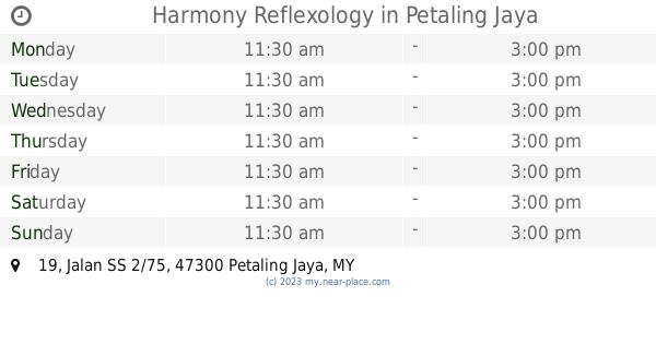 🕗 Harmony Reflexology Petaling Jaya opening times, 19